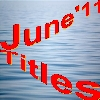 JUNE 2011 Titles